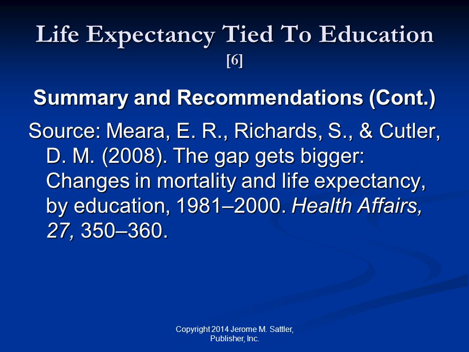 Life Expectancy Tied To Education [6]